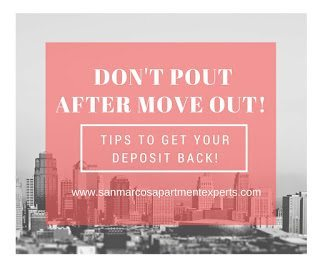 Don't Pout After Move Out- Tips To Get Your Deposit Back!