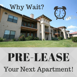 Reasons to Pre-Lease Your Next Apartment!